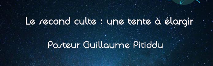 Le second culte : une tente à élargir par Pasteur Guillaume Pitiddu Textes de base : Exode 40:34-38 - Culte du 19-05-2019